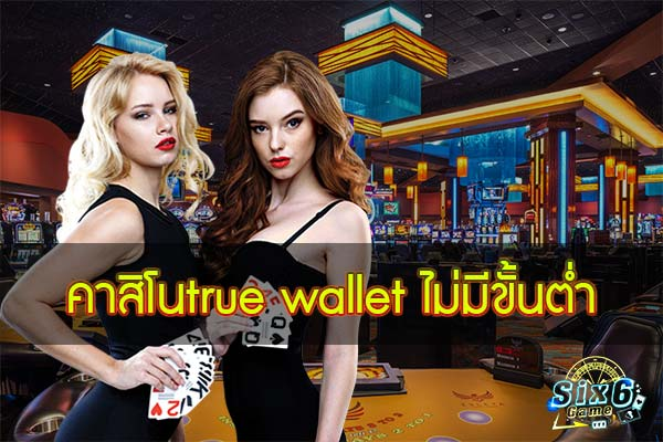 Casino-true-wallet-no-minimum