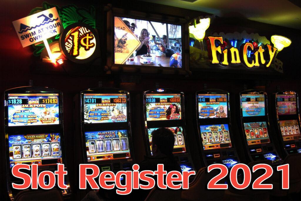 Slot Register 2021