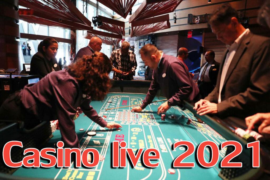 Casino live 2021