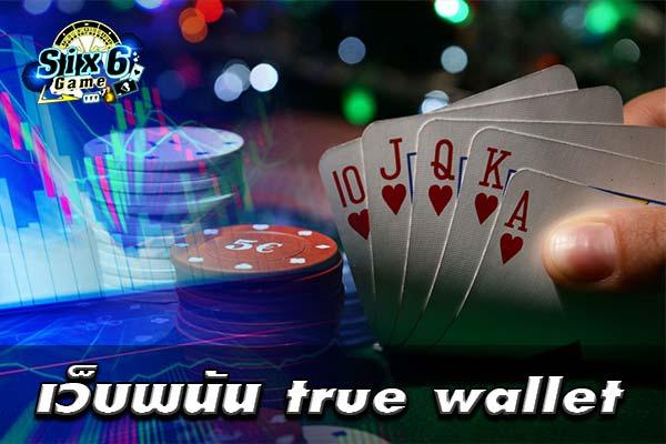 True-wallet-gambling-sites